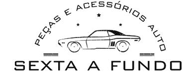 Sexta A Fundo - Peças e Acessórios Auto